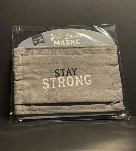 Stay Strong Gesichtsmaske