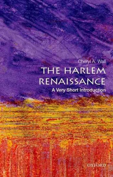 The Harlem Renaissance - A very short introduction