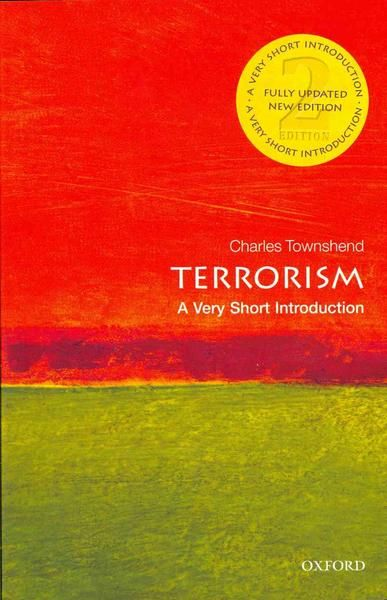Terrorism - A very short introduction