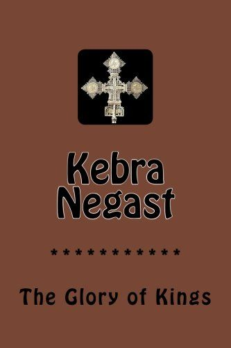 Kebra Negast: The Glory of Kings