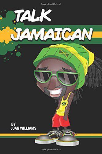 Talk Jamaican