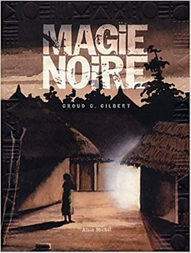 Magie Noire - Tome 1