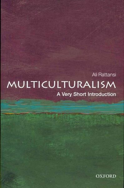 Multiculturalism - A very short introduction