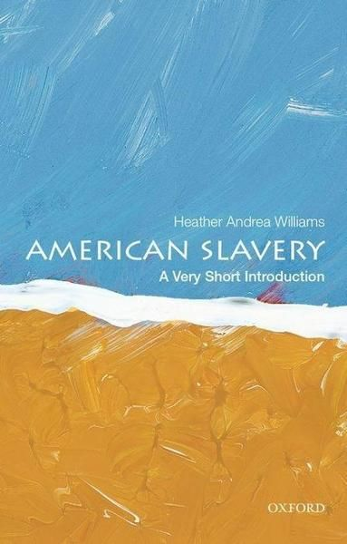 American Slavery - A very short introduction