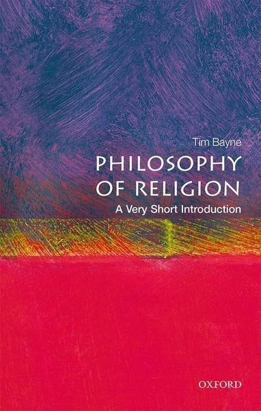 Philosophy of Religion - A very short introduction