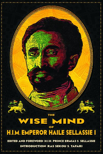 The Wise Mind of Emperor Haile Sellassie I