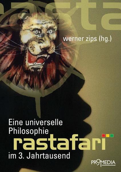 Rastafari - Eine universelle Philosophie im 3. Jahrtausend
