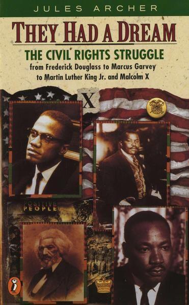 They Had a Dream: The Civil Rights Struggle