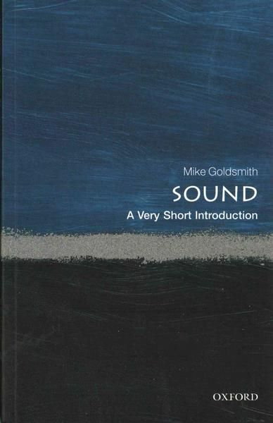 Sound - A very short introduction
