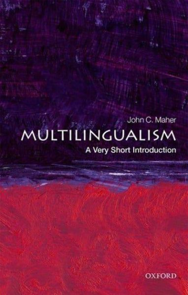 Multilingualism - A very short introduction