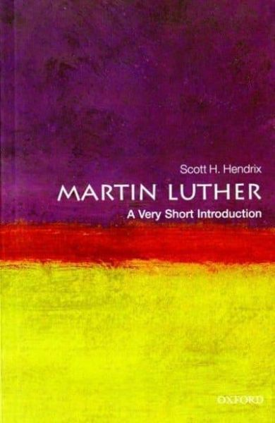 Martin Luther - A very short introduction