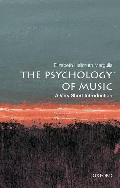 The Psychology of Music - A very short introduction