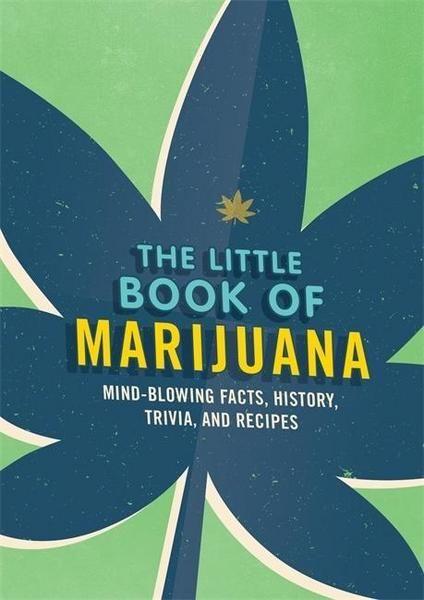 The Little Book of Marijuana
