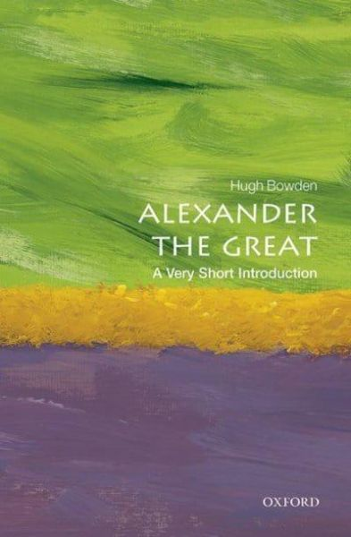 Alexander the Great - A very short introduction