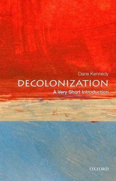 Decolonization - A very short introduction