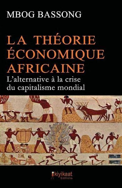 La Théorie économique Africaine